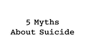 Suicide Myths