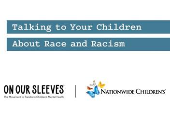 Talking to Your Children About Race and Racism